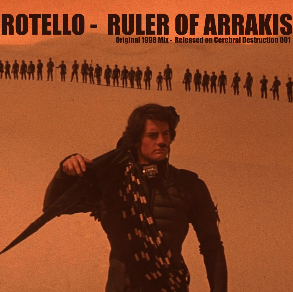 Rotello – Ruler of Arrakis (Original 1998 mix)